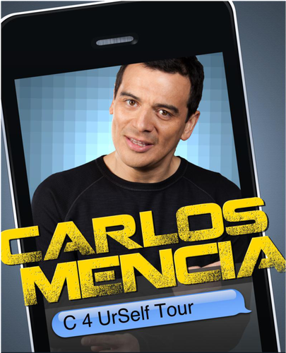 Carlos Mencia's C 4 UrSelf Tour