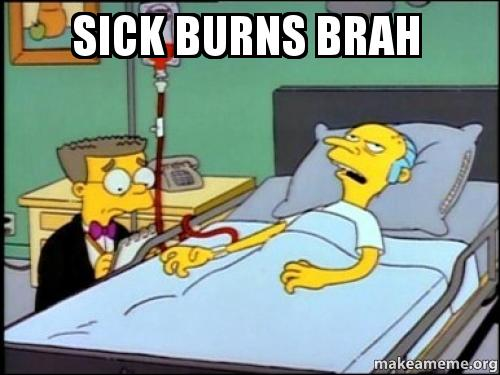 Montgomery Burns from The Simpsons lies sick in the hospital, attended by his manservant, Smithers