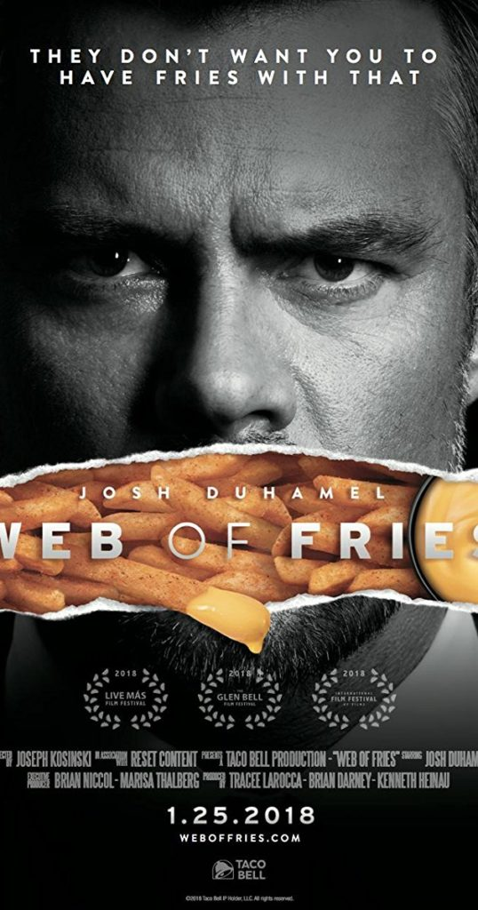 Web of Fries starring Josh Duhamel and Taco Bell's Nacho Fries